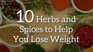 10 Herbs Spices Lose Weight Fb.jpg