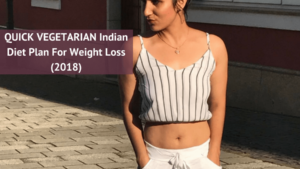 Quick Vegetarian Indian Diet Plan For Weight Loss 2018 1.png