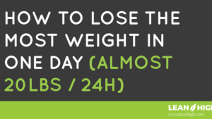 How To Lose The Most Weight In One Day.png