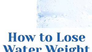 How To Lose Water Weight.jpg
